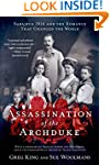 The Assassination of the Archduke: Sa...
