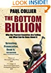 The Bottom Billion: Why the Poorest C...