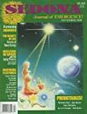 Sedona: Journal of Emergence (December 1998) Tunnels under Phoenix; Star Nation Medicine Wheel; The Great Awakening; The Seeding of Divine Equality; Atlantis and Halloween; The Light of the World Is You; Energetic Compatibility in Relationships (Vol. 8, No. 12)