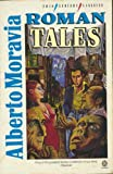 Roman Tales (20th Century Classics) (0192821725) by Moravia, Alberto