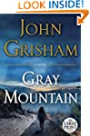 Gray Mountain: A Novel (Random House...