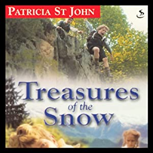Treasures of the Snow | [Patricia St. John, Mary Mills]