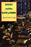 Jane Leslie Conly's Racso and the Rats of NIMH and R-T, Margaret, and the Rats of NIMH