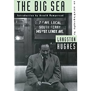 The Big Sea: An Autobiography | [Langston Hughes, Arnold Rampersad]