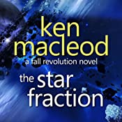 The Star Fraction: The Fall Revolution 1 | Ken Macleod