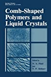 img - for Comb-Shaped Polymers and Liquid Crystals (Specialty Polymers) book / textbook / text book