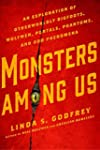 Monsters Among Us: An Exploration of...