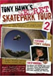 Tony Hawk: Vol. 2, Secret Skatepark