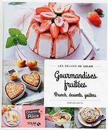 Gourmandises fruitées