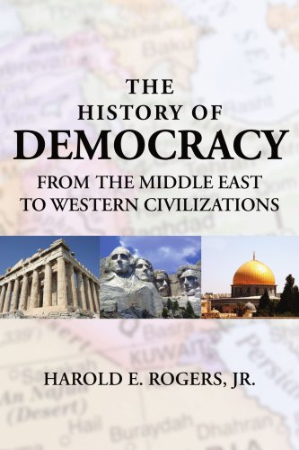 THE HISTORY OF DEMOCRACY?FROM THE MIDDLE EAST TO WESTERN CIVILIZATIONS