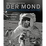 """Der Mond - Entstehung, Erforschung, Raumfahrtvon """"Ralf Jaumann"""""""