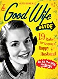 The Good Wife Guide: A Little Seedling Book (Little Seedling Edition)
