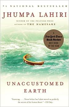 Unaccustomed Earth Jhumpa Lahiri short stories fiction