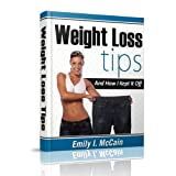 Weight Loss Tips And How I Kept It Off:Discover How To Lose Weight Without Putting Yourself In Danger (Weightloss)