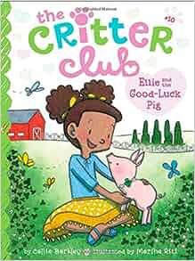 The Critter Club) (9781481424028): Callie Barkley, Marsha Riti: Books