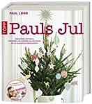 Pauls Jul: Zauberhafte DIY-Ideen, Dek...