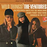 The Ventures – Wild Things! (1966; 2012 reissue)