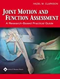 img - for Joint Motion and Function Assessment: A Research-Based Practical Guide (Imaging Companion Series) Spi by Clarkson M.A. B.P.T., Hazel M. (2005) Spiral-bound book / textbook / text book