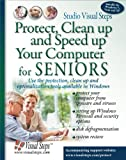 img - for Protect, Clean Up and Speed Up Your Computer for Seniors (Computer Books for Seniors series) book / textbook / text book