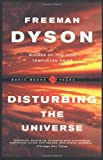 Disturbing the Universe (0465016774) by Dyson, Freeman J.