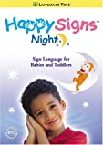 51Igx3dKBzL. SL160  Happy Signs Night: Learn Baby Sign Language (Babies and Toddlers) (2008)