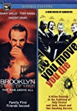 A Brooklyn State Of Mind / You Move You Die