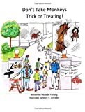 img - for Don't Take Monkeys Trick Or Treating! book / textbook / text book