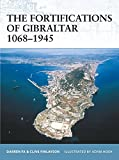 The Fortifications of Gibraltar 1068-1945 (Fortress)