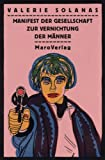 Manifest zur Vernichtung der Männer. S.C.U.M. (3875122399) by Valerie Solanas