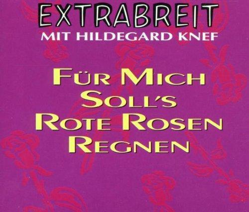 Extrabreit - Extrabreit Mit Hildegard Knef - Fã¼r Mich Soll