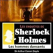 Les hommes dansants (Les enquêtes de Sherlock Holmes 46) | Arthur Conan Doyle