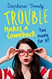 Trouble Makes a Comeback (Trouble is a Friend of Mine)