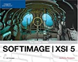 Anthony Rossano SOFTIMAGE XSI 5: The Official Guide (Revealed)