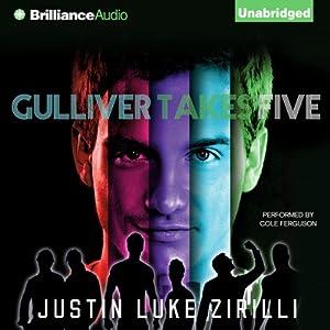 Gulliver Takes Five | [Justin Luke Zirilli]