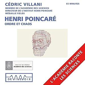 Henri Poincaré : Ordre et chaos | Livre audio