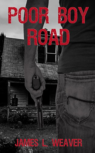 Poor Boy Road by James L. Weaver ebook deal