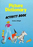 Picture Dictionary for Young Learners: Activity Book (PICD) (0175567611) by Wright, Andrew