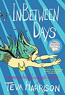 Book Cover: In-Between Days: A Memoir About Living with Cancer