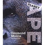 Planet Apeby Desmond Morris