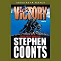 Victory, Volume 2 (       UNABRIDGED) by Stephen Coonts Narrated by Eric Conger, Ron McLarty