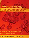 img - for Molecular and Cellular Biology Lab Manual for Biology 400, Revised Second Edition Edited By Department of Biology, American River College book / textbook / text book
