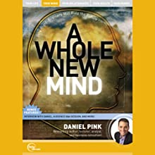 A Whole New Mind  by Daniel Pink Narrated by Daniel Pink