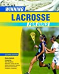 Winning Lacrosse for Girls (Winning S...