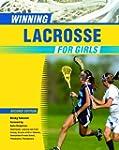 Winning Lacrosse For Girls, 2Nd Ed (W...