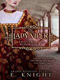 My Lady Viper (Tales From the Tudor Court)