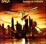 Images At Twilight by Saga (1987-01-01)