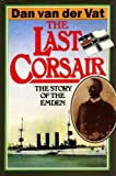 img - for The Last Corsair: Story of the