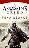 Assassin's Creed, tome 1 : Renaissance  par Oliver Bowden