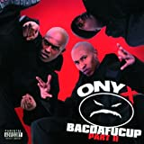 Onyx Bacdafucup Part II [European Import]