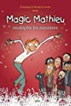 Magic mathieu multiplie les myst�res